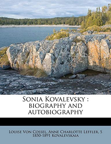 9781179413846: Sonia Kovalevsky: biography and autobiography