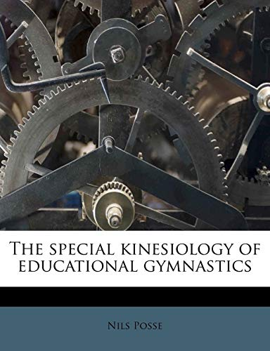 9781179446202: The special kinesiology of educational gymnastics