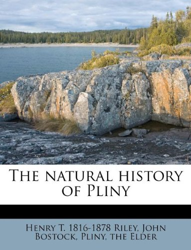 9781179449869: The natural history of Pliny