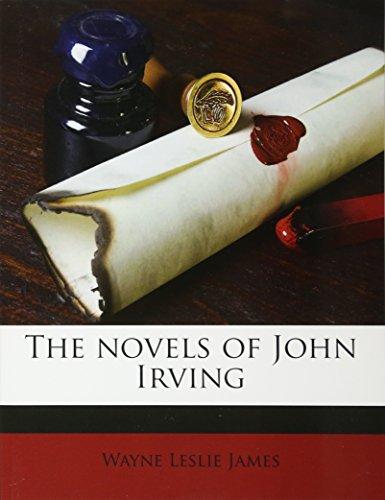 9781179524474: The novels of John Irving