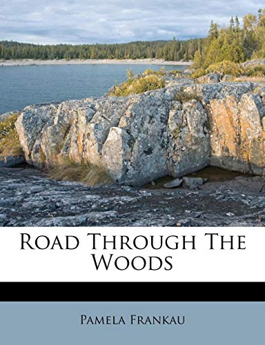 9781179554389: Road Through The Woods
