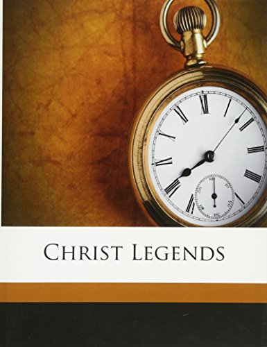 9781179569260: Christ Legends