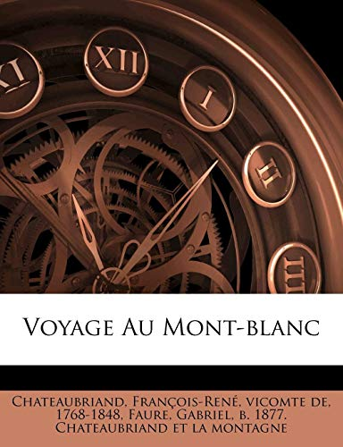 9781179623054: Voyage Au Mont-Blanc (French Edition)