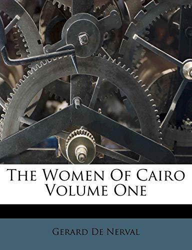9781179710655: The Women Of Cairo Volume One