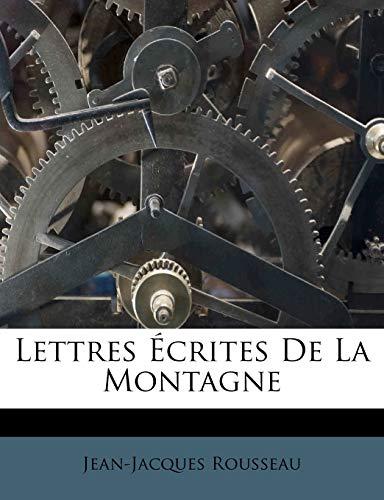9781179720500: Lettres Ecrites de La Montagne