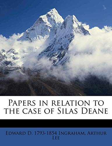 9781179887456: Papers in relation to the case of Silas Deane