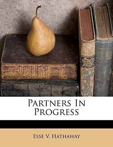 9781179897134: Partners In Progress