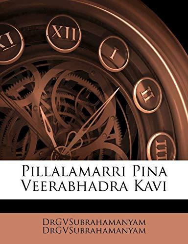 9781179973111: Pillalamarri Pina Veerabhadra Kavi (Telugu Edition)