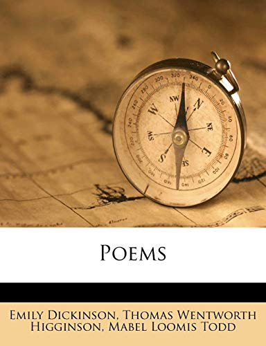 Poems (1179987721) by Dickinson, Emily; Higginson, Thomas Wentworth; Todd, Mabel Loomis
