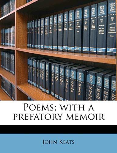 Poems; with a prefatory memoir (9781179998329) by John Keats