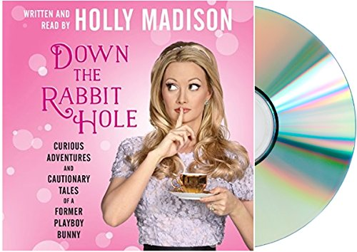 9781185014990: [Down the Rabbit Hole Audiobook] By Holly Madison DOWN THE RABBIT HOLE Audio CD