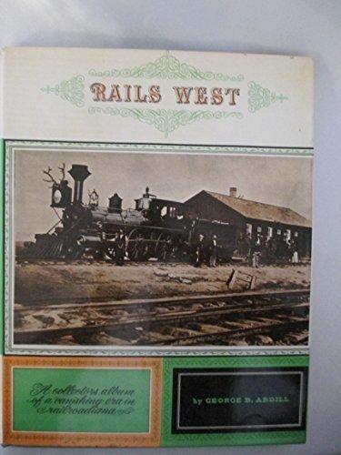 9781199041975: Rails West