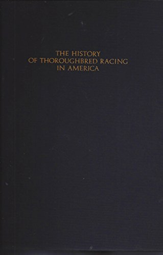 9781199048448: History Of Thoroughbred Racing In America, The