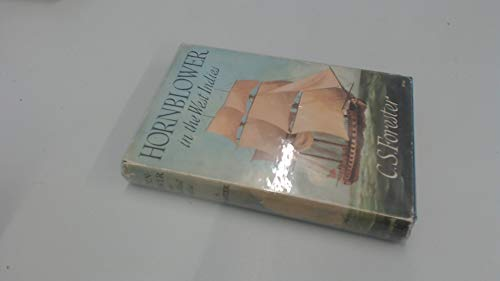 9781199048851: The Indomitable Hornblower: Three Complete Novels, Commodore Hornblower, Lord Hornblower, Admiral Hornblower in the West Indies
