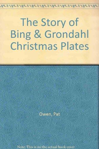 9781199078704: The Story of Bing & Grondahl Christmas Plates