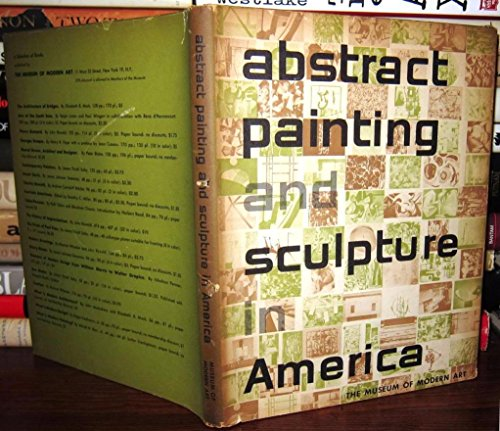 9781199079848: ABSTRACT PAINTING AND SCULPTURE IN AMERICA.