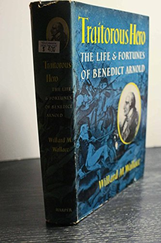 9781199083234: Traitorous Hero: The Life and Fortunes of Benedict Arnold