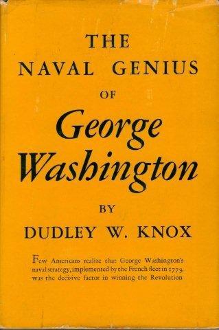 9781199095312: The naval genius of George Washington,