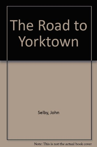 9781199095435: The Road to Yorktown