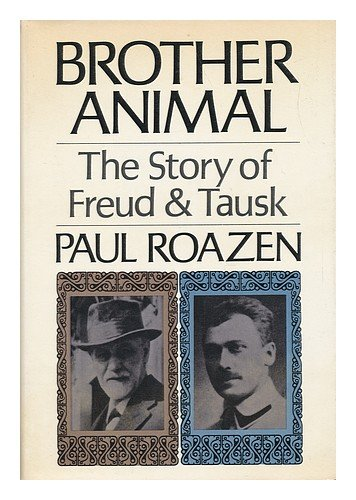 9781199101709: Brother Animal: the Story of Freud and Tausk