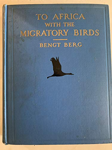 9781199120304: To Africa with the Migratory Birds