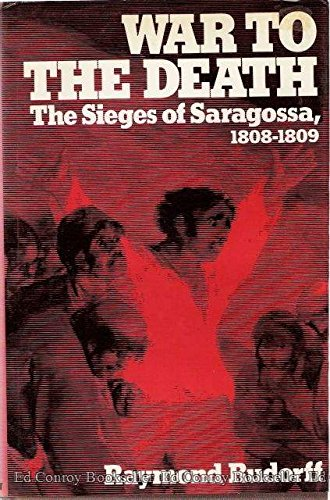 9781199122186: War to the Death: The Sieges of Saragossa, 1808-1809