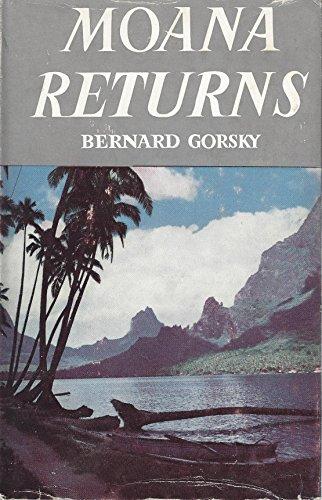 Moana Returns.: Bernard Gorsky