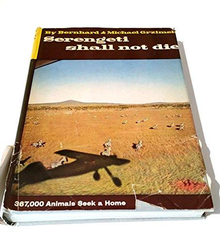 9781199126528: Serengeti Shall Not Die