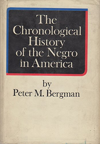 9781199128683: The Chronological History of the Negro in America