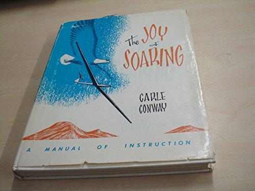 9781199130587: The Joy of Soaring: A Training Manual.