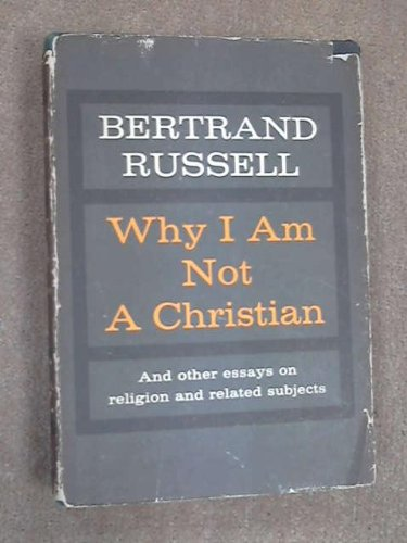 9781199135827: Why I am not a Christian - and other Essays on Religion and Related Subjects. Edited, with an Appendix on the Bertrand Russell Case by Paul Edwards