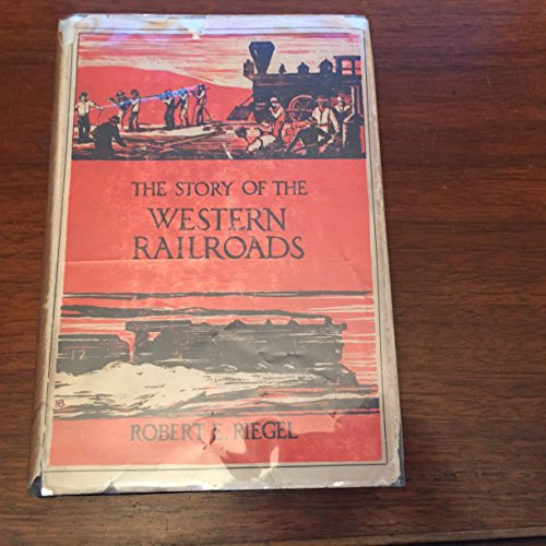 9781199159120: The Story of the Western Railroads