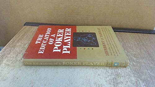 9781199169297: The Education of a Poker Player: Including Where and How One Learns to Win