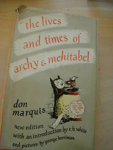 9781199178961: The Lives & Times of Archy and Mehitabel
