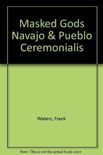 9781199195562: Masked Gods Navajo & Pueblo Ceremonialis