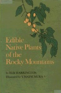 9781199205803: Edible Native Plants Of The Rocky Mountains