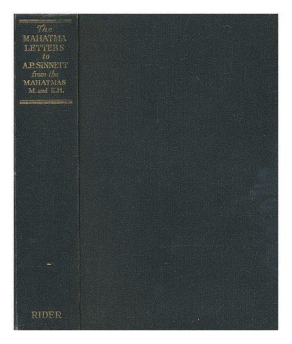 9781199219954: The Mahatma Letters to A. P. Sinnett from the Mahatmas M. & K. H.