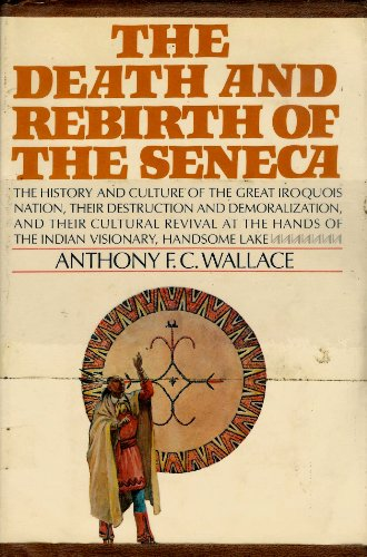 9781199257796: The Death and Rebirth of the Seneca