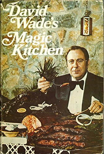 9781199284389: David Wade's Magic Kitchen Cookbook