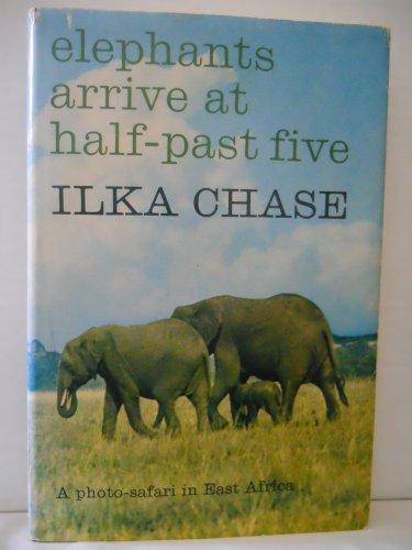 9781199317810: Elephants arrive at half-past five