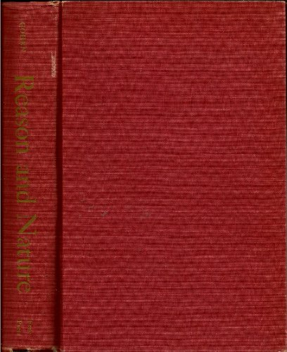 9781199340399: Reason and Nature - An Essay on the Meaning of Scientific Method. Free Press. 1953.