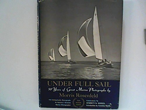 9781199347329: Under Full Sail -- 50 Years of Great Marine Photographs