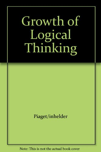 9781199380371: Growth of Logical Thinking