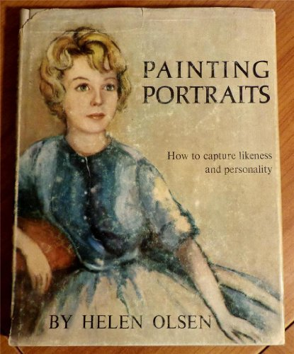 9781199402769: Painting portraits : how to capture likeness and personality