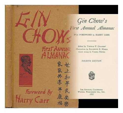9781199403384: Gin Chows First Annual Almanac 5TH Edition