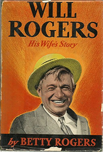 9781199410641: Will Rogers: His Wife's Story
