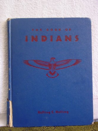 The Book of Indians: Holling, Holling C.