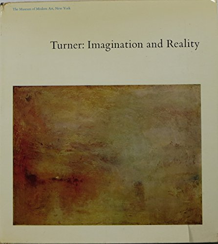 Turner: Imagination and Reality by Gowing, Lawrence.: Gowing, Lawrence.