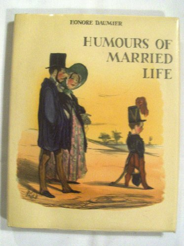 Humours of married life: Honore Daumier