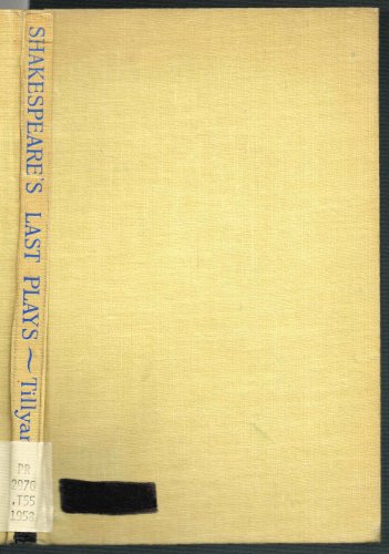 Shakespeare's last plays (1199505366) by E. M. W Tillyard